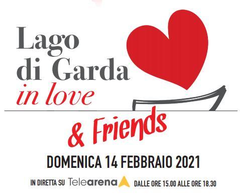 Lago di Garda in love & Friends