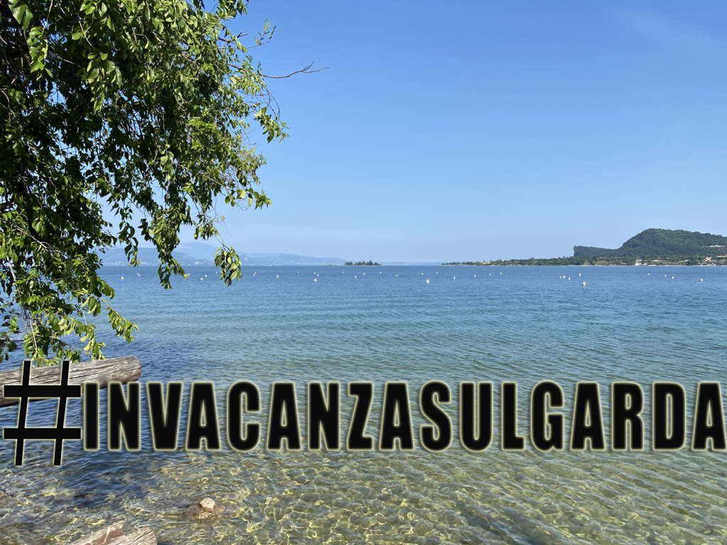 Lago di Garda: quest'anno tutti #invacanzasulgarda