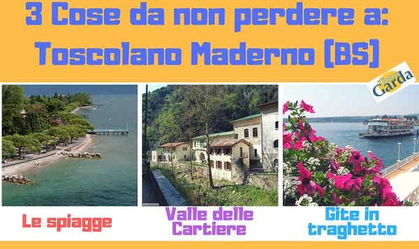 Toscolano Maderno: 3 cose da non perdere