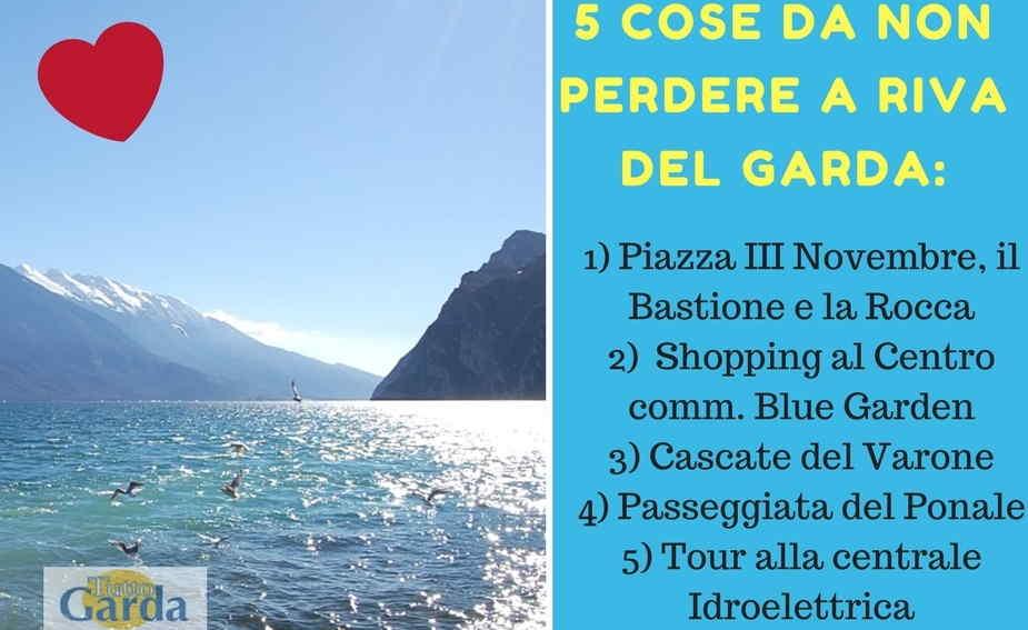 5 Cose da non perdere a Riva del Garda